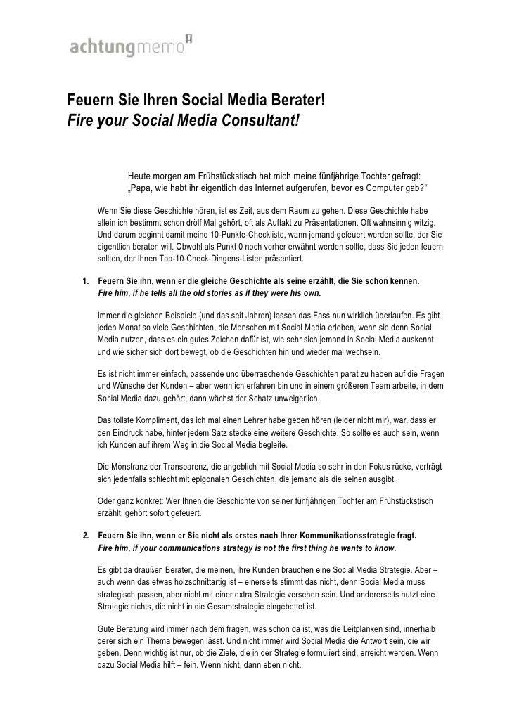 Feuern Sie Ihren Social Media Berater!Fire your Social Media Consultant!<br />Heute morgen am Frühstückstisch hat mich mei...