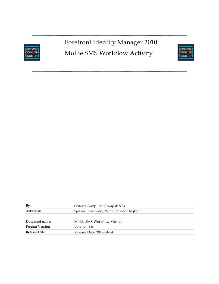 Forefront Identity Manager 2010                  Mollie SMS Workflow ActivityBy:                  Oxford Computer Group (B...