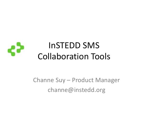 InSTEDD's SMS Collaboration Presentation in Mekong ICT Camp 2010