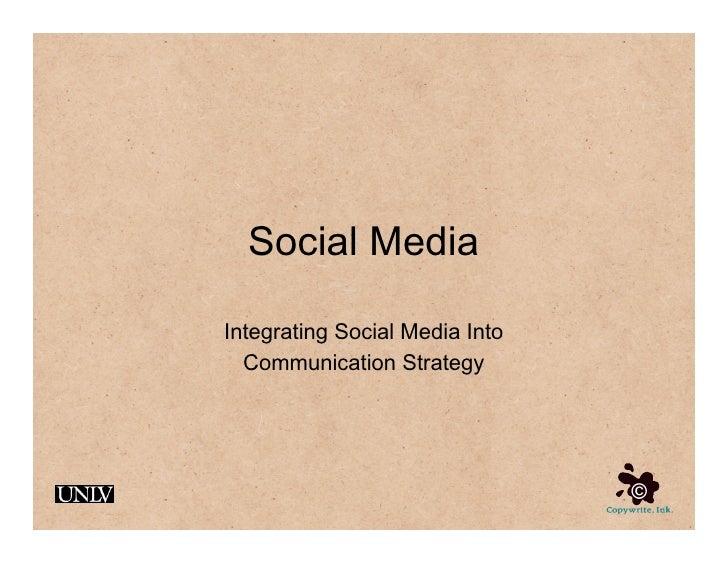Social Media  Integrating Social Media Into   Communication Strategy