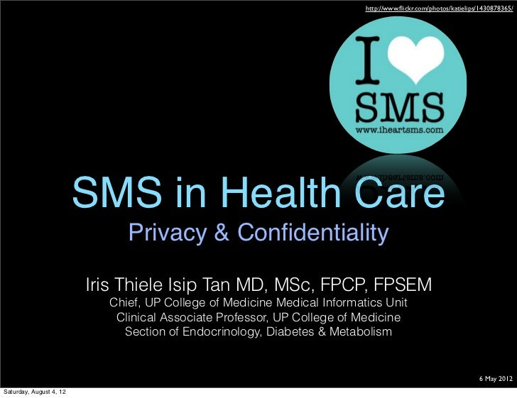 http://www.flickr.com/photos/katielips/1430878365/                         SMS in Health Care                              ...