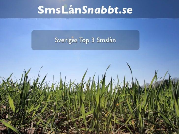 SmsLånSnabbt.se  Sveriges Top 3 Smslån
