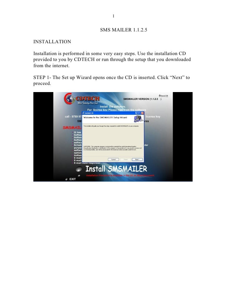 1                                  SMS MAILER 1.1.2.5  INSTALLATION  Installation is performed in some very easy steps. Us...
