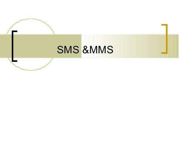 Sms &mms