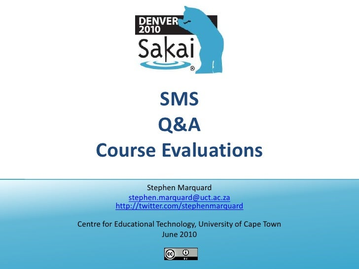 SMS, Q&A and Course Evaluations in Sakai