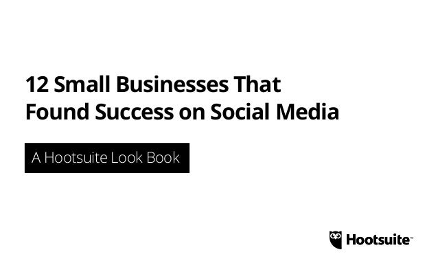 12 Small Businesses Who Found Success on Social Media