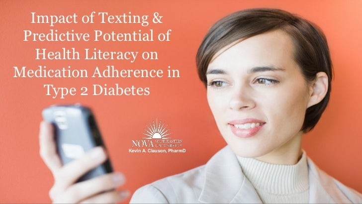 Impact of Texting & Predictive Potential of Health Literacy on Medication Adherence in  Type 2 Diabetes