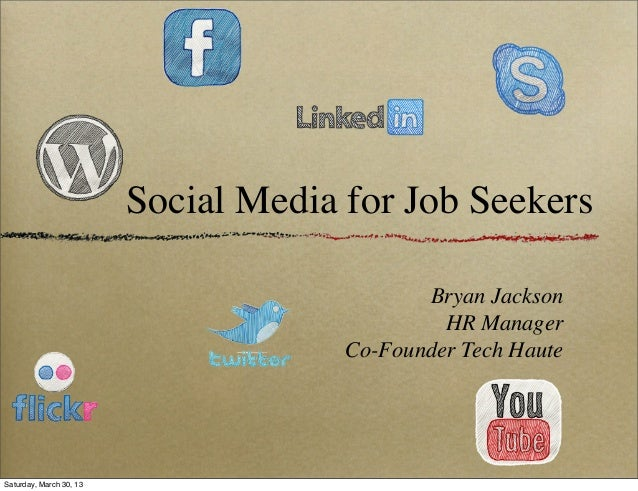 Social Media for Job Seekers                                             Bryan Jackson                                    ...