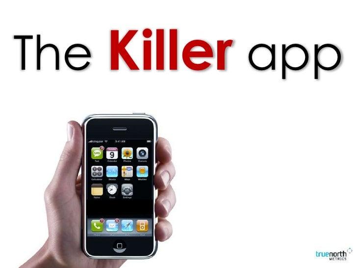 The Killer app<br />