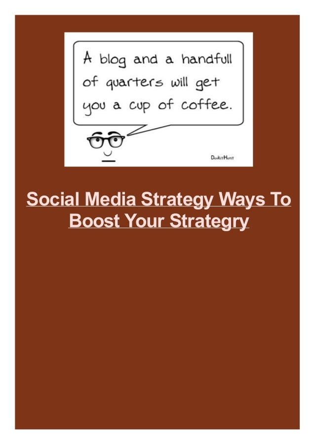 Social Media Strategy Ways To Boost Your Strategry