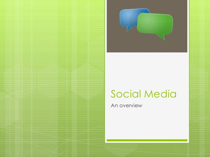 Social Media An overview