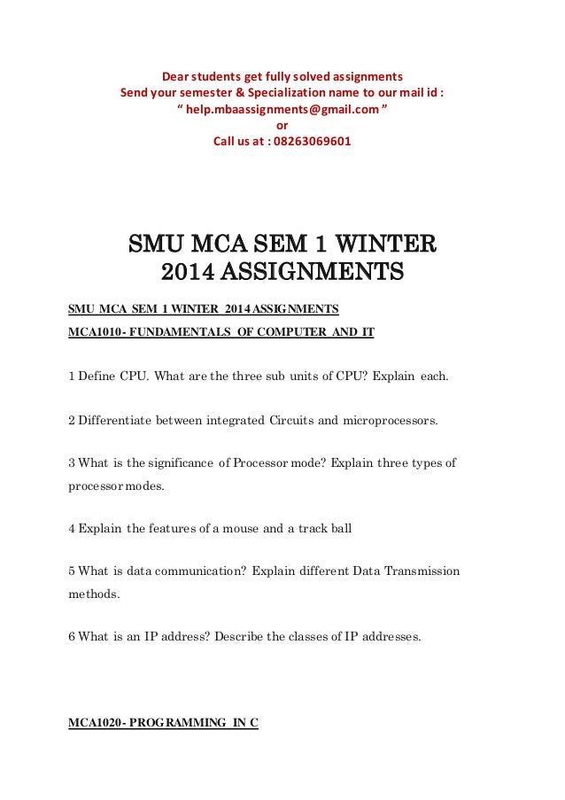 sem 3 banking summer 2014 assignments Dear students get fully solved assignments send your semester & specialization name to our mail id :  smu mba summer 2014 solved assignments -tqm 3rd sem home.
