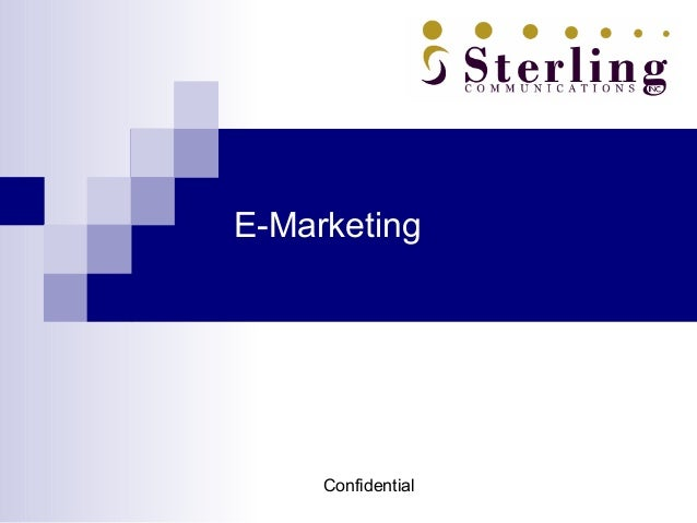 E-Marketing     Confidential