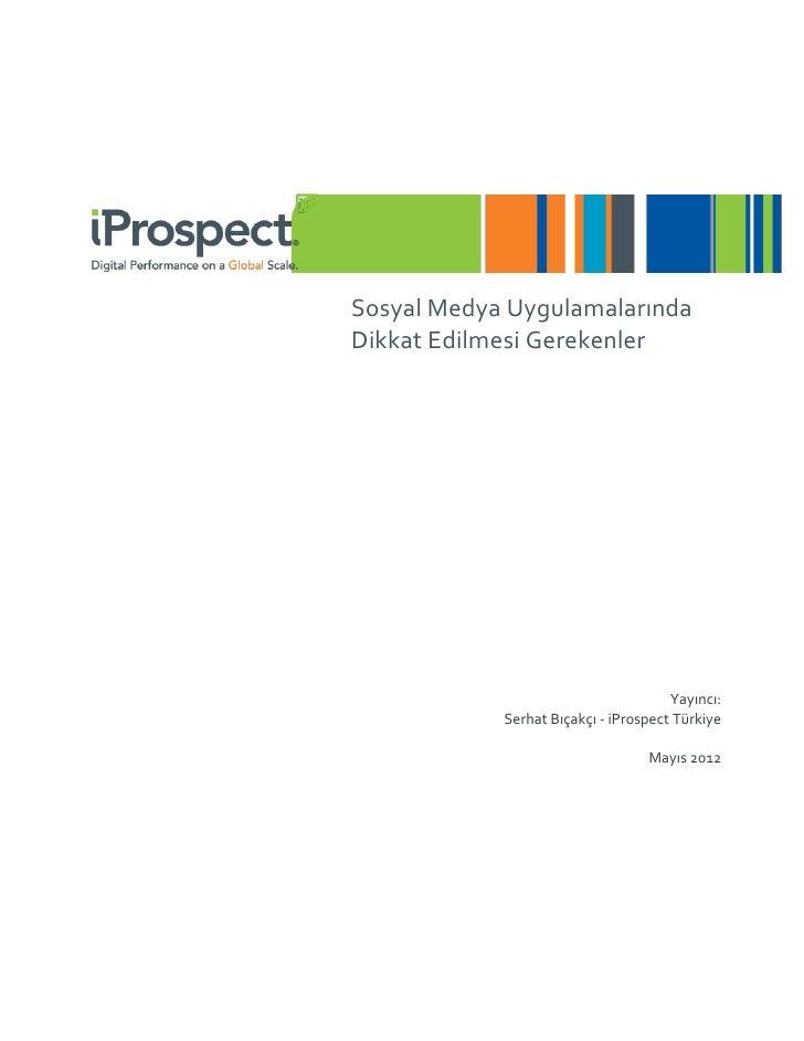 Sosyal Medya Uygulamalarında Dikkat Edilmesi Gerekenler