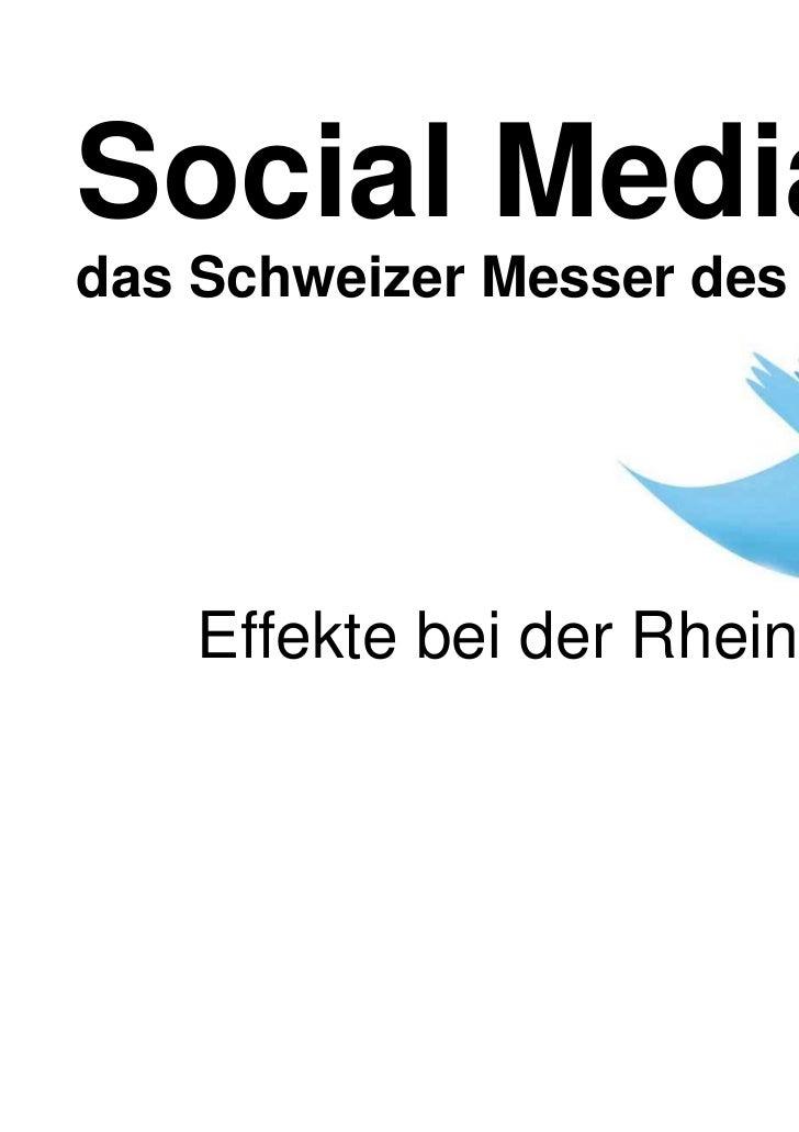 Social Media =das Schweizer Messer des Web2.0    Effekte bei der Rhein-Zeitung