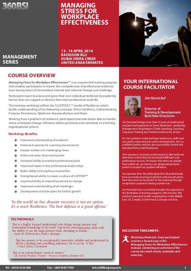 MANAGING STRESS FOR WORKPLACE EFFECTIVENESS  13 - 14 APRIL 2014 RADISSON BLU DUBAI DEIRA CREEK UNITED ARAB EMIRATES  MANAG...