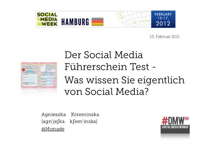 13. Februar 2011        Der Social Media        Führerschein Test -        Was wissen Sie eigentlich        von Social Med...