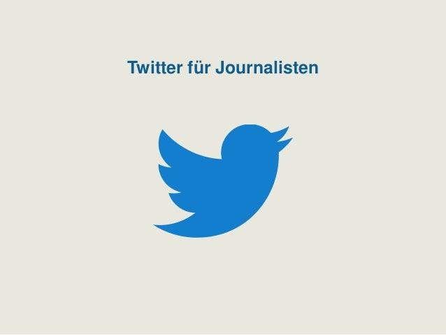 Twitter für Journalisten