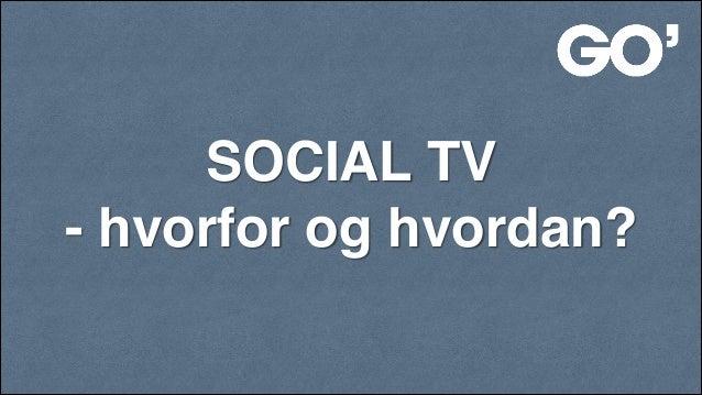 SOCIAL TV! - hvorfor og hvordan?!