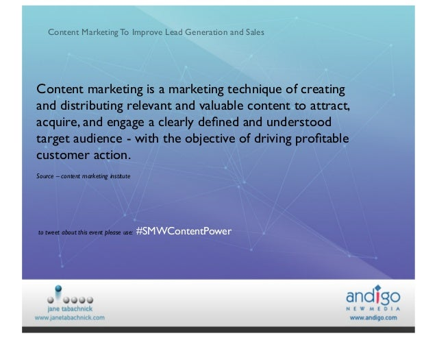 Content Marketing To Improve Lead Generation and Sales   Content marketing is a marketing technique of creating and distr...