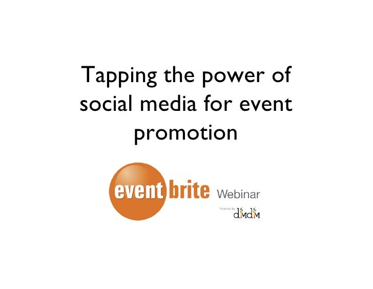 Tapping the power of social media for event       promotion