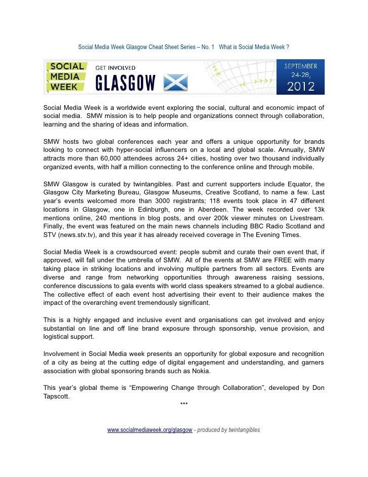 Social Media Week Glasgow Cheat Sheet Series – No. 1 What is Social Media Week ?Social Media Week is a worldwide event exp...