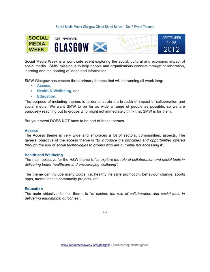 Social Media Week Glasgow Cheat Sheet Series – No. 3 Event ThemesSocial Media Week is a worldwide event exploring the soci...