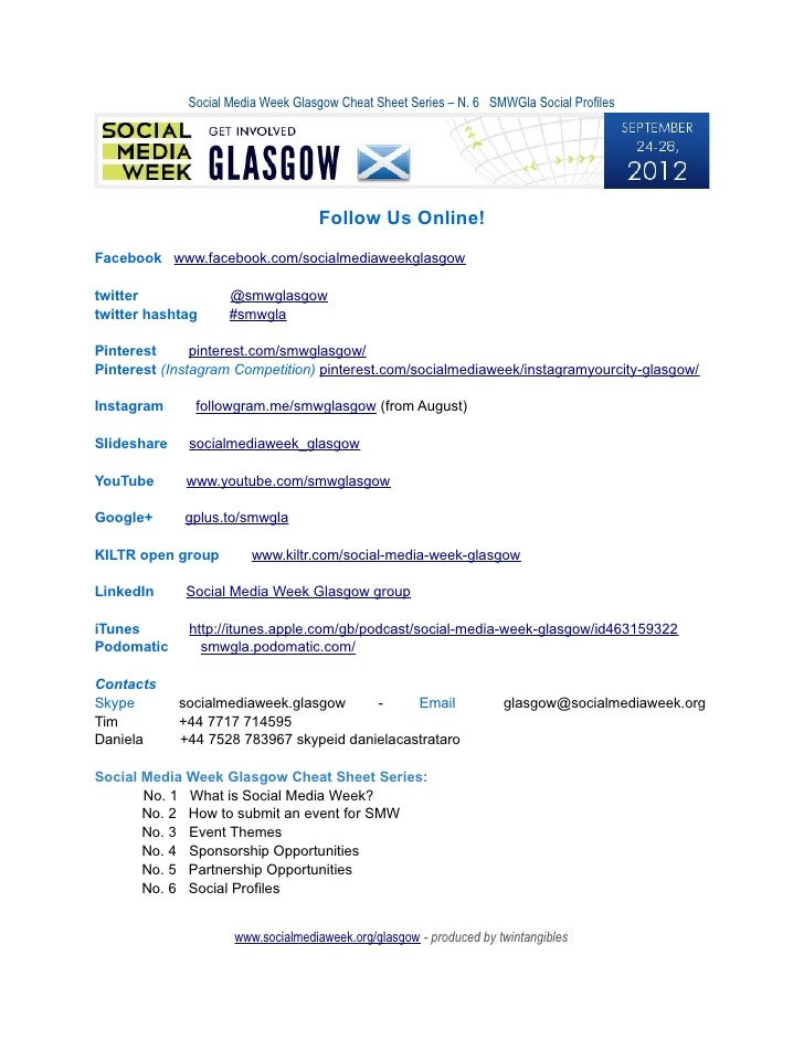 Social Media Week Glasgow Cheat Sheet Series – N. 6 SMWGla Social Profiles                                    Follow Us On...