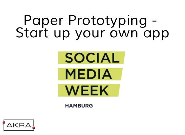 Paper Prototyping - Start up your own app