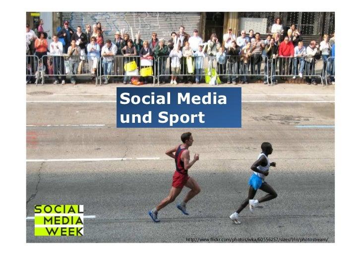 Social Mediaund Sport       http://www.flickr.com/photos/wka/60556257/sizes/l/in/photostream/