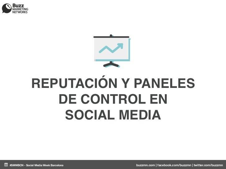 Reputación y paneles de control en Social Media