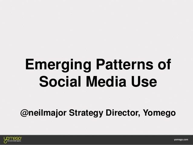 Emerging Patterns of Social Media Use