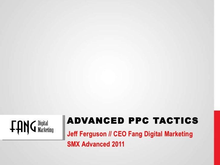 SMX Advanced - Amazing PPC Tactics - Advanced Bidding Strategies