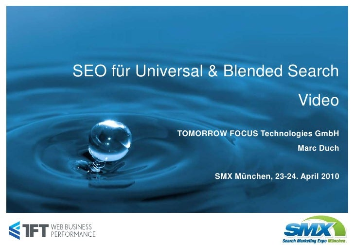 SEO für Universal & Blended Search                                       Video             TOMORROW FOCUS Technologies Gmb...