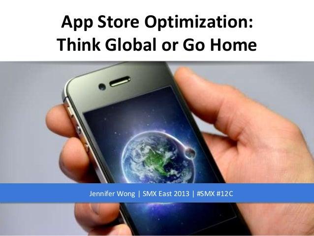 App Store Optimization - Go Global or Go Home - #SMX East 2013