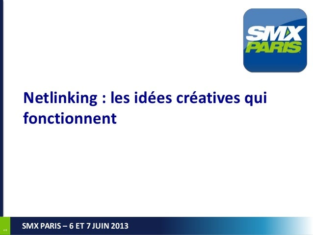 SMX Paris 2013 : idées de netlinking