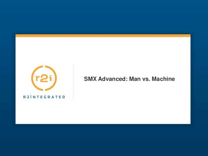 SMX Advanced: Man vs. Machine<br />