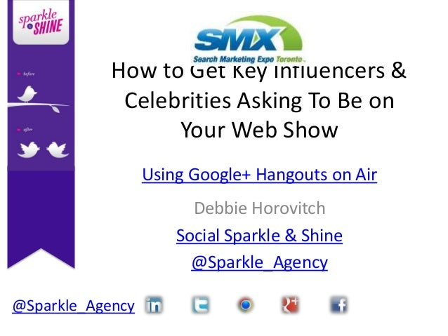 How to Get Key Influencers &             Celebrities Asking To Be on                  Your Web Show                  Using...