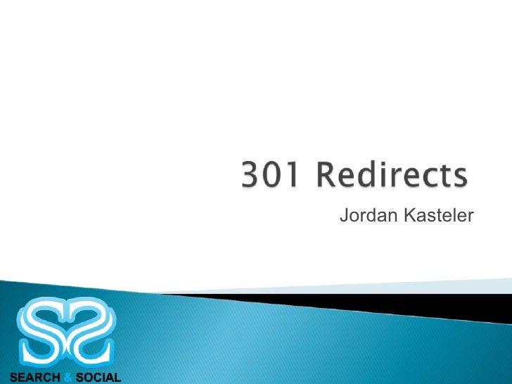 Smx West 2008 Presentation 301 Redirects