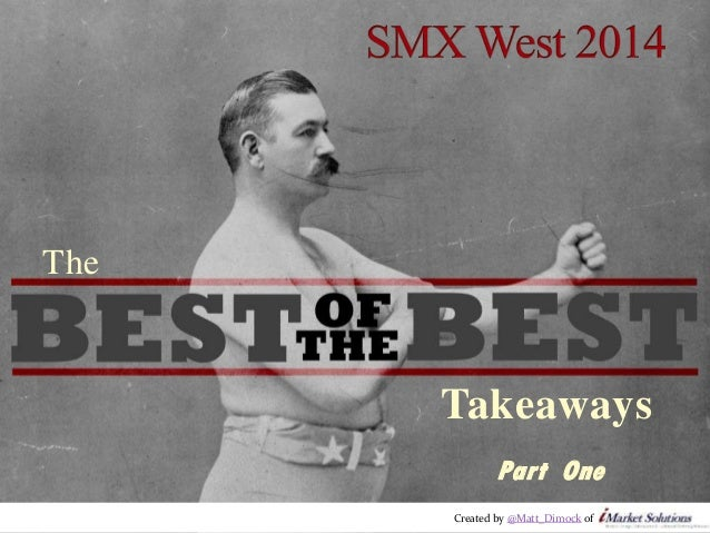 SMX West 2014: The Best of the Best Takeaways - Part One