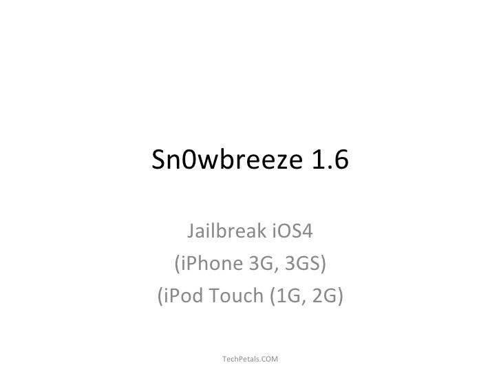 Sn0wbreeze 1.6: Jailbreak iPhone 3GS, 3G, iPod Touch