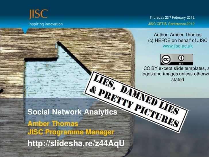 Thursday 23rd February 2012                              JISC CETIS Conference 2012                                 Author...