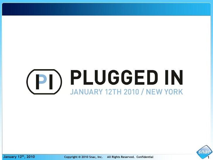 Snac - PluggedIn NYC011210