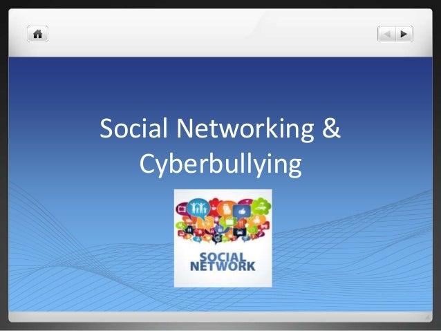 Social networiking amp cyber bullying presentation