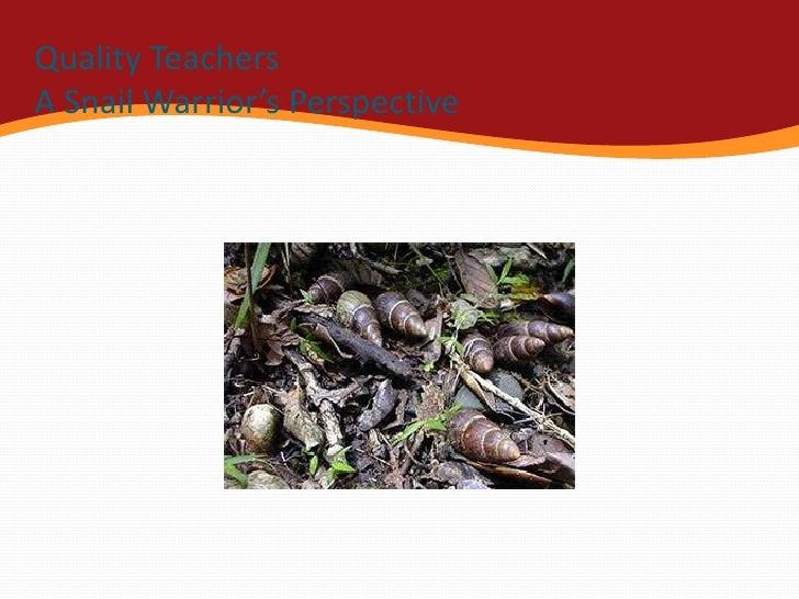 Snail warriors