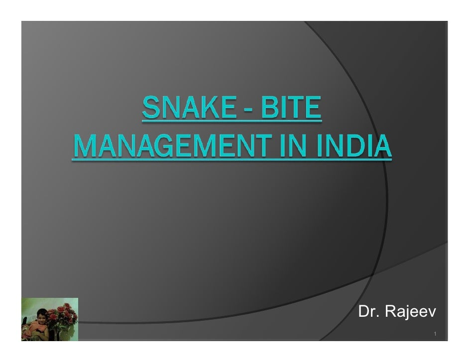 Snakebite Management in India