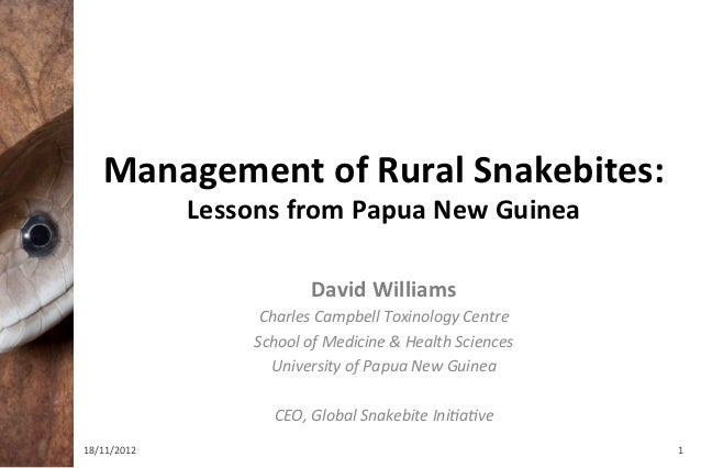 Management of Rural Snakebites:                   Lessons from Papua New Guinea                       ...