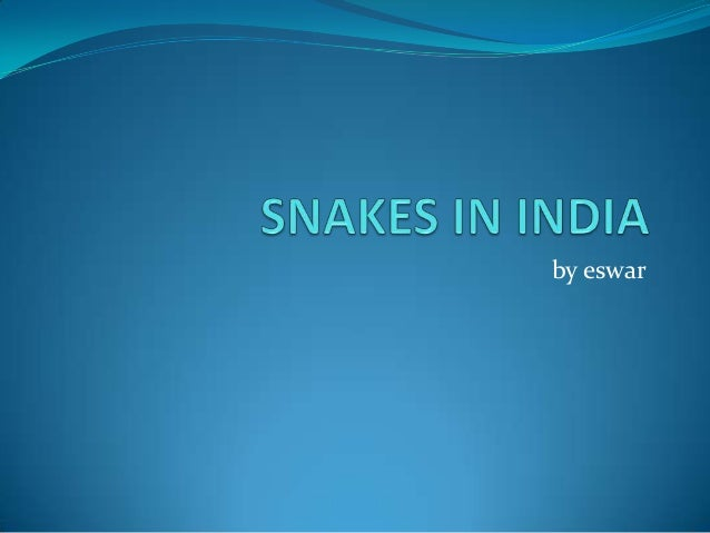 Snakes in india