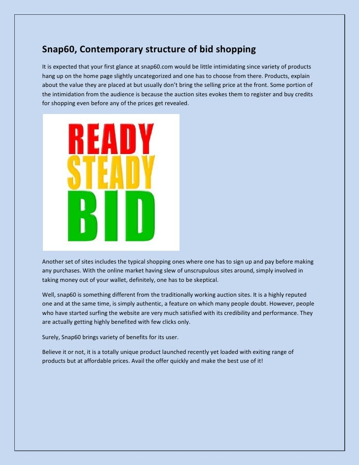 Snap60, Contemporary structure of bid shopping<br />It is expected that your first glance at snap60.com would be little in...