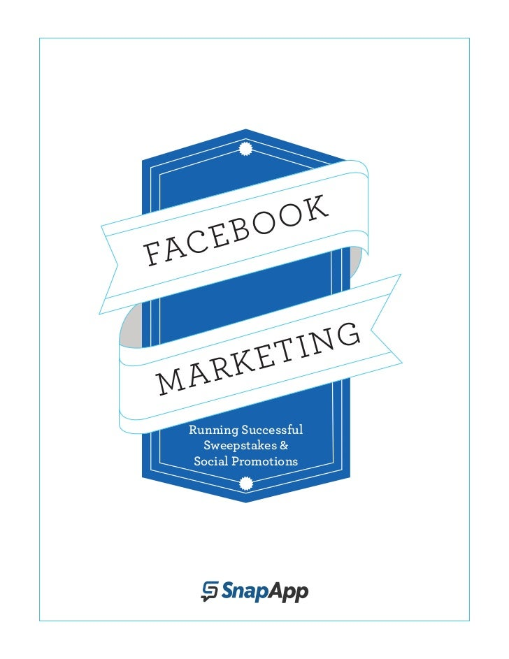 Facebook Marketing - Running Sweepstakes and Social Promotions_4.12